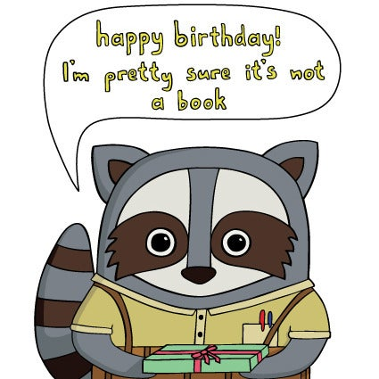 Image of I'm pretty sure it's not a book - Birthday Card