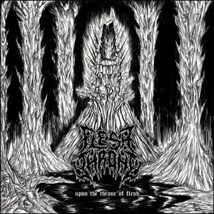 Image of FLESH THRONE-UPON THE THRONE OF FLESH-PROMOCD