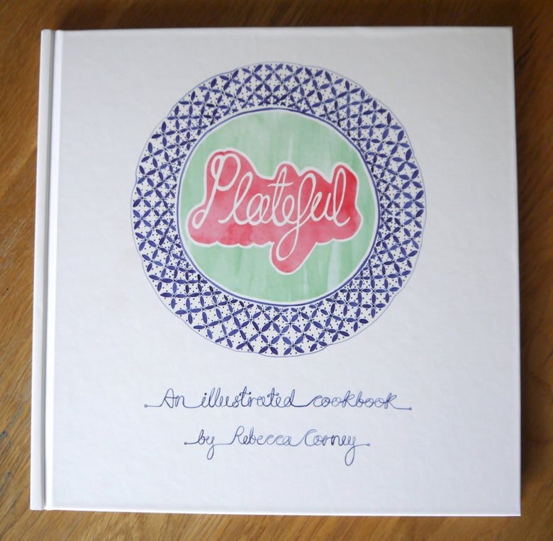 Image of Plateful - An Illustrated Cookbook.