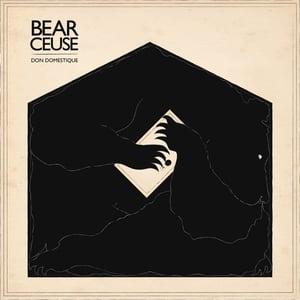 Image of Bear Ceuse - Don Domestique (MRLP012) - 150g LP + FREE 320MP3 DOWNLOAD