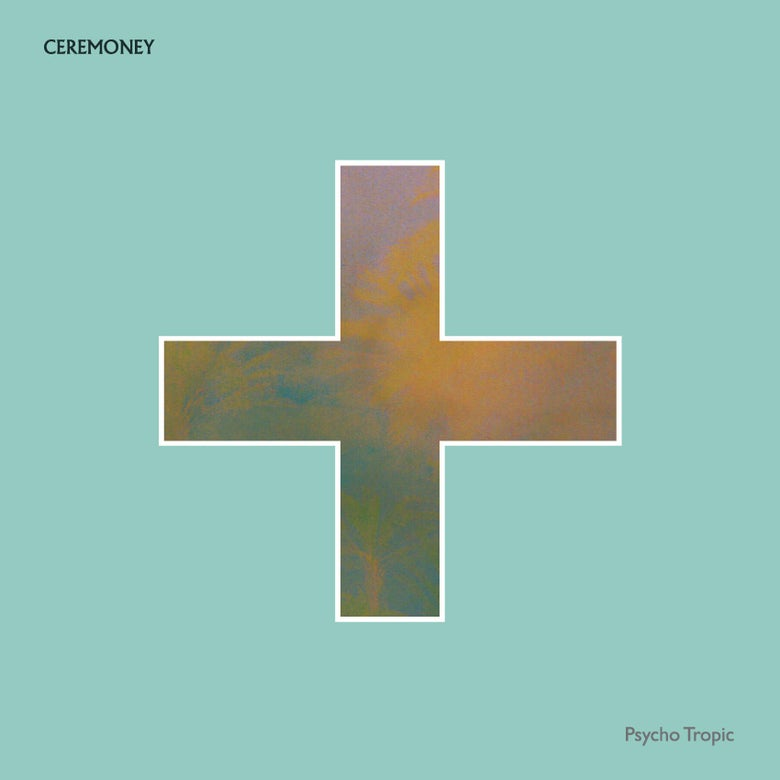 "Image of CEREMONEY - PSYCHO TROPIC  (Translucent green COLOR VINYL/LP - 12"") 180gr."