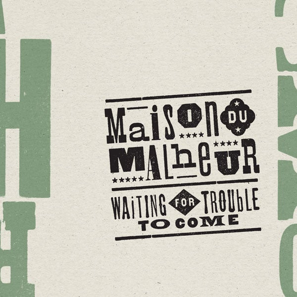 Image of Maison du Malheur - Waiting for Trouble to Come (2011) / CD
