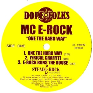 "Image of MC E-ROCK ""ONE THE HARD WAY"" 12"""