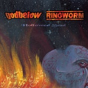 Image of SR09: GODBELOW/RINGWORM 'Hollowed Soul' Split MCD