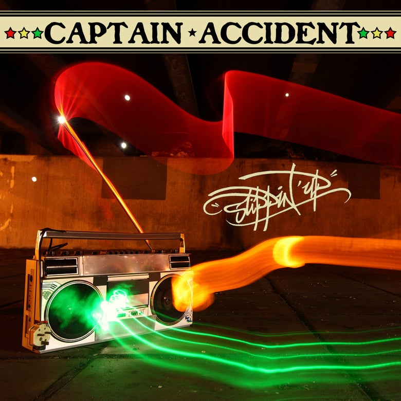 Image of Captain Accident - Slippin Up