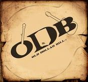 Image of Old Dollar Bill - The Self Titled Debut Album