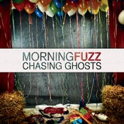 "Image of Morning Fuzz - ""Chasing Ghosts"" Digipack CD (2013)"