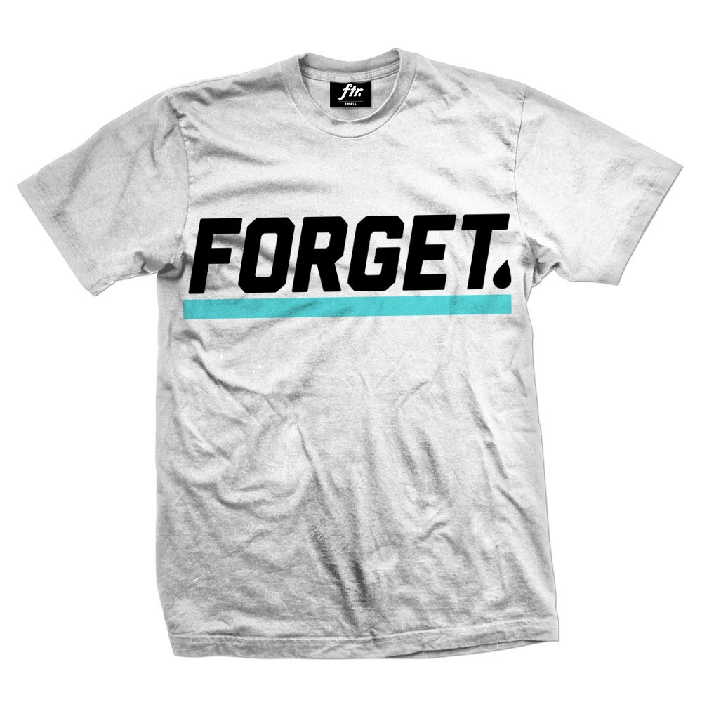 Image of Forget+ T-Shirt