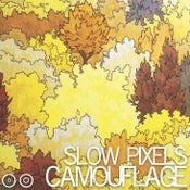 Image of SLOW PIXELS: Camouflage