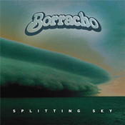 Image of Borracho - Splitting Sky (CD)