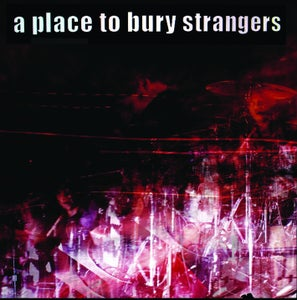 Image of A Place To Bury Strangers - To Fix The Gash In Your Head/Ocean MEALDEAL002 10""