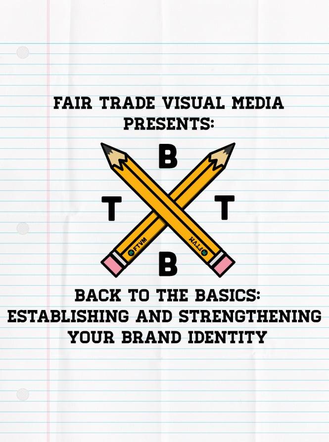 Image of Back To The Basics: Establishing And Strengthening Your Brand Identity