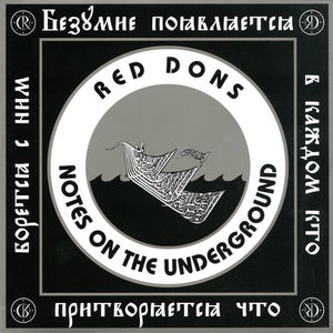 Image of Red Dons: Notes on the Underground