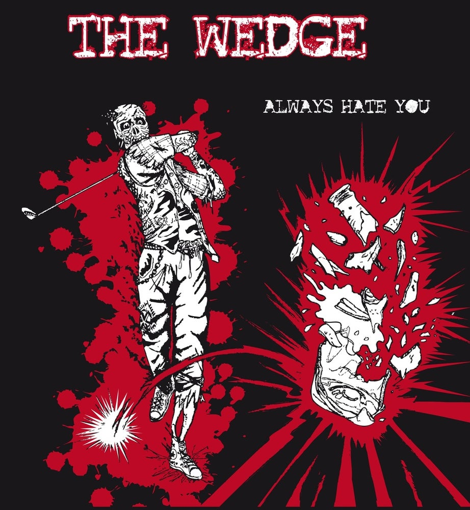 "Image of The Wedge ""Always Hate You"" 12"" vinyl EP"
