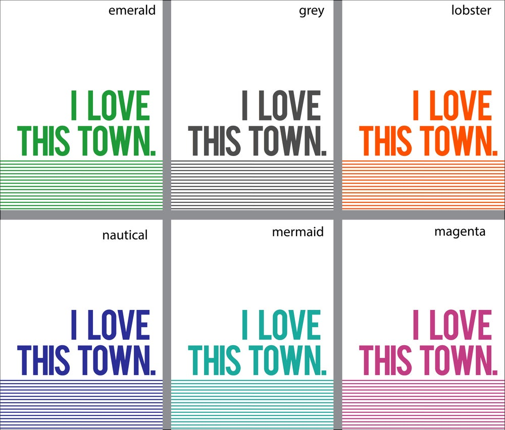 Image of I Love This Town - printable file