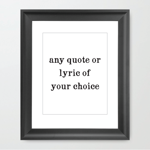 Custom Framed Lyric or Quote - HOUSE15143