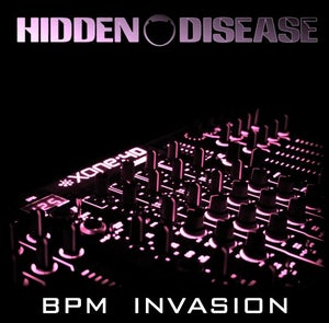"Image of HIDDEN DISEAESE - ""Bpm Invasion"""