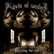 "Image of PULVIS ET UMBRA - ""Reaching The End"""