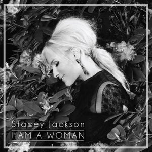 Image of Stacey Jackson - I Am A Woman