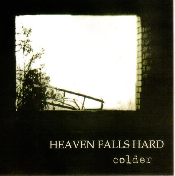 Image of Heaven Falls Hard - Colder