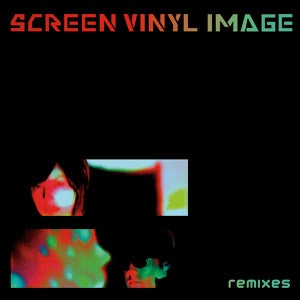 Image of Screen Vinyl Image - Remixes, 12inch/CD Combo