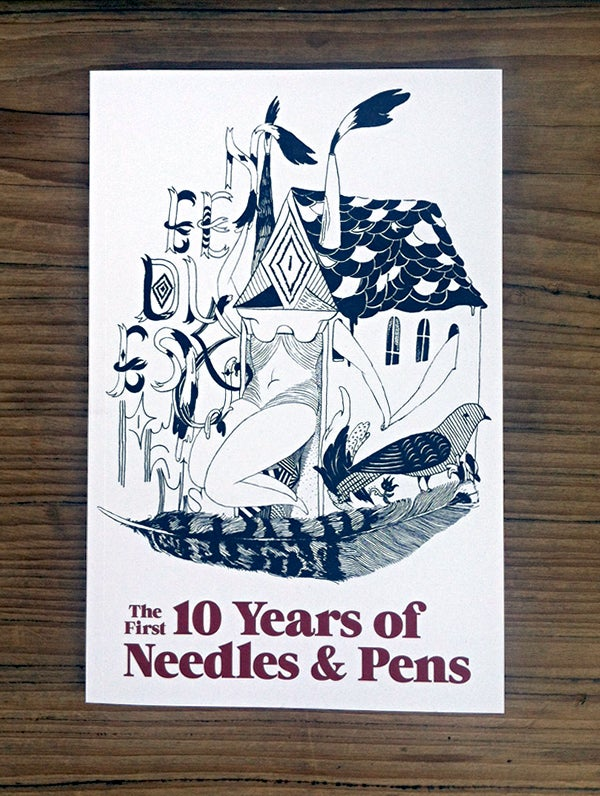 Image of The First 10 Years of Needles & Pens
