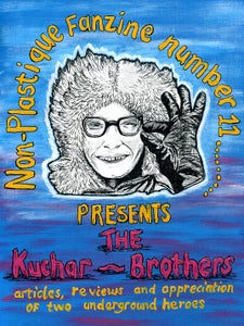 Image of Non - Plastique number 11. THE KUCHAR BROTHERS!!