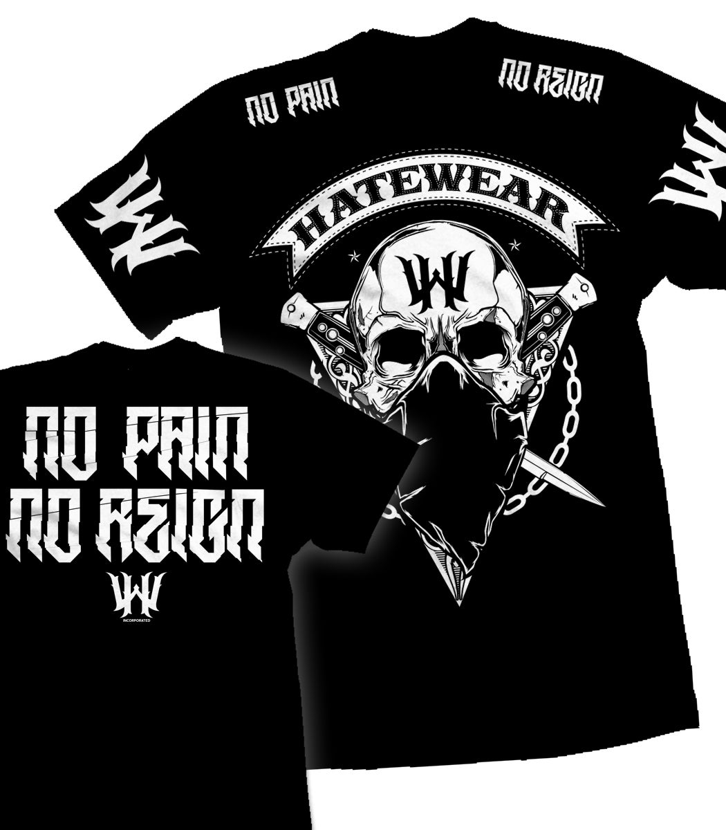 Image of HATEWEAR - No Pain Limited Edition T-Shirt - BLACK