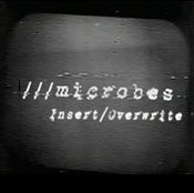 """Image of Microbes - """"Insert/Overwrite"""" - DVD & CD - Limited Edition Of 30 Copies"""