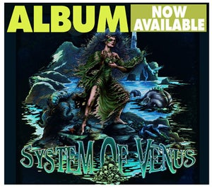Image of System Of Venus (2013) ALBUM [CD]