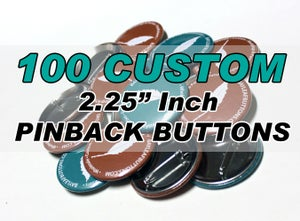 "Image of 100 Custom 2.25"" Inch Pins"