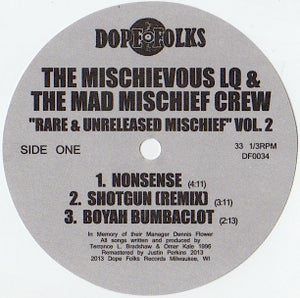 "Image of THE MISCHIEVOUS LQ & THE MAD MISCHIEF CREW ""Rare & Unreleased Mischief Volume 2  ***SOLD OUT***"