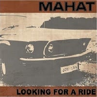 Image of Mahat - Looking for a Ride CD