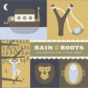 Image of Rain for Roots:  Big Stories for Little Ones