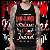 "Image of ""Follow a Mindset"" Tank"