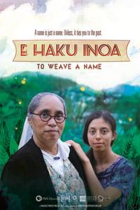Image of E Haku Inoa: To Weave A Name DVD (Home Video)