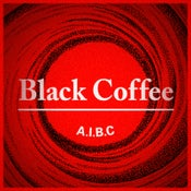 "Image of Black Coffee ""A. I. B. C."""