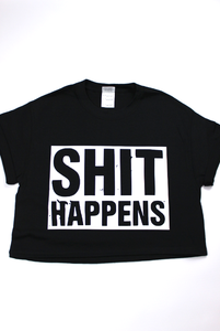 Image of BLACK SH*T HAPPENS CROP
