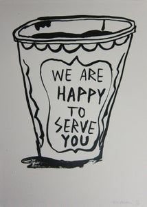 "Image of ""We Are Happy To Serve You"" - Ted McGrath"