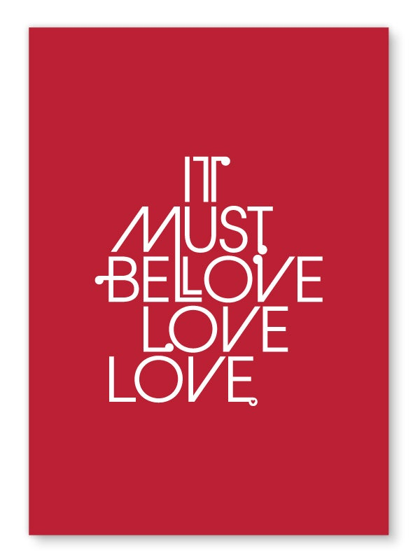 Image of It Must Be Love art print