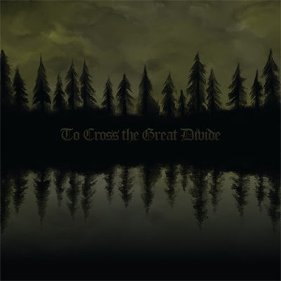 Image of To Cross The Great Divide (CD)
