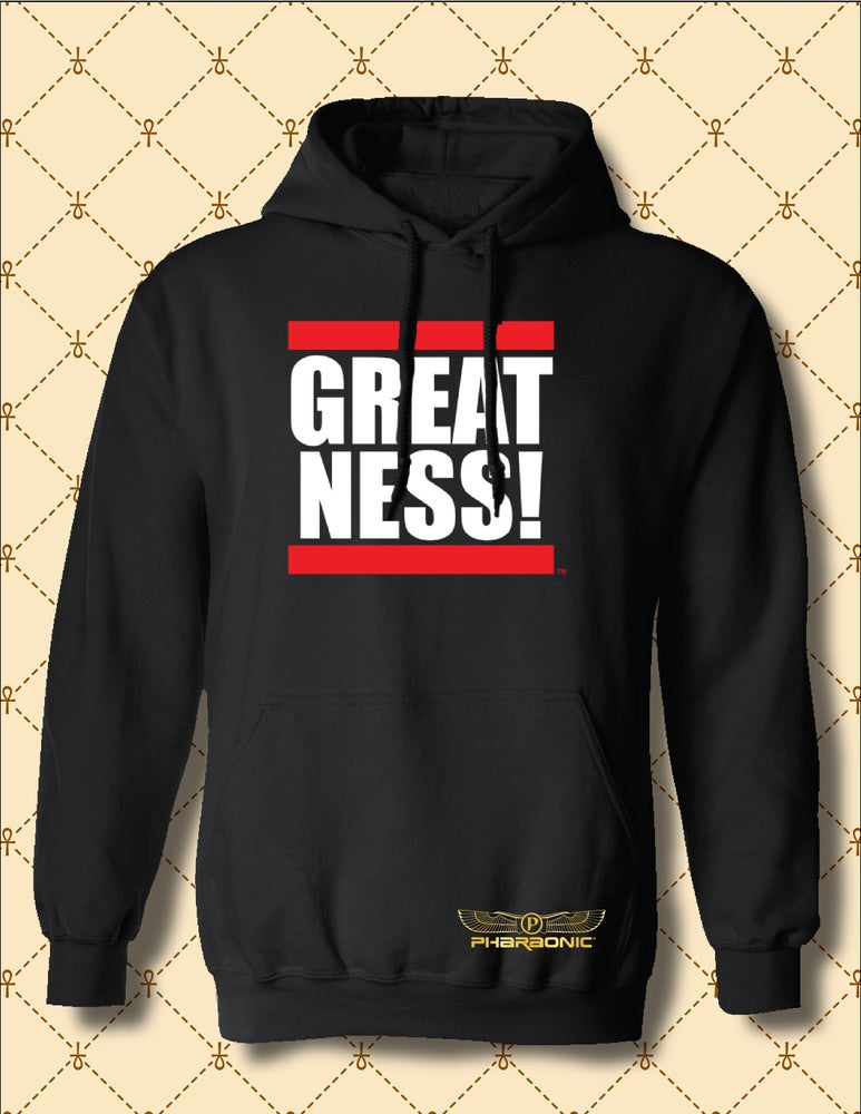 Image of MEN'S/WOMEN'S GREATNESS HOODIE