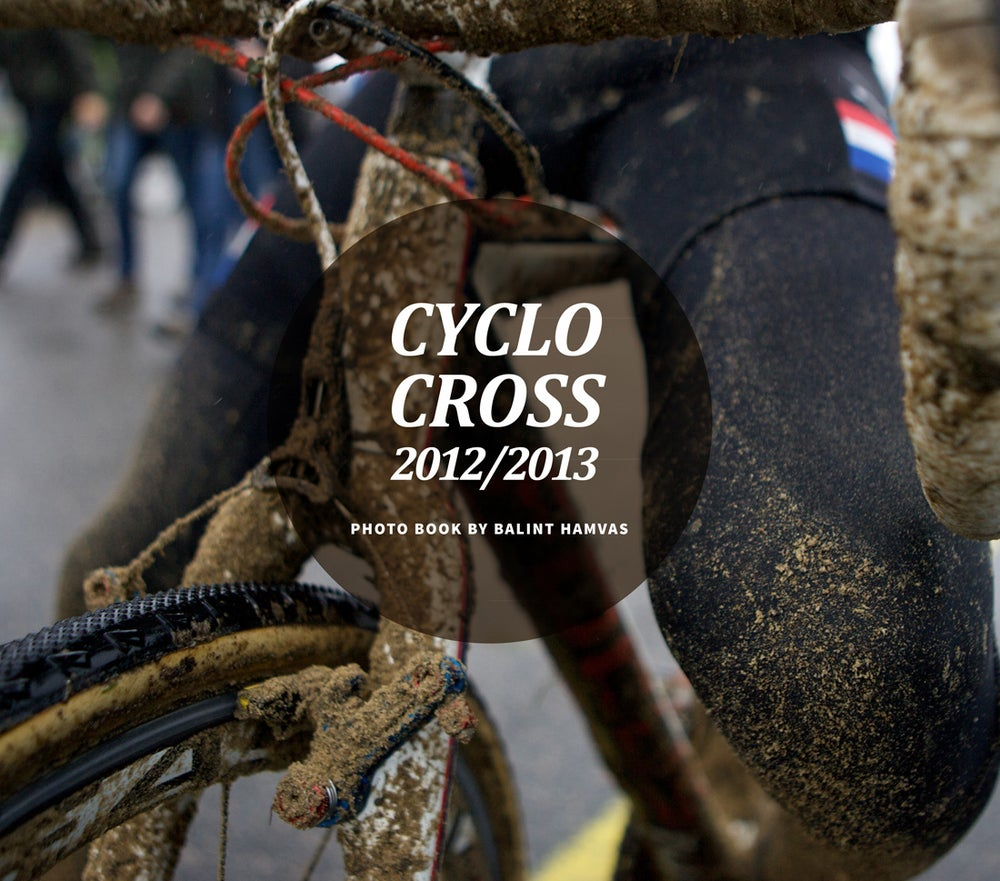 Image of Cyclocross 2012-2013 photo book by Balint Hamvas