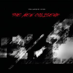 Image of [NEB 010] Polaroid Kiss - The New Coliseum LP + CD