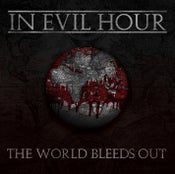 Image of The World Bleeds Out (Album) CD