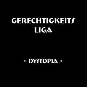 Image of [ZRMM01] Gerechtigkeits Liga - Dystopia LP