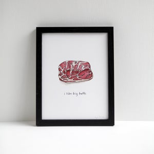 I Like Big Butts - Archival Pork Print by Alyson Thomas of Drywell Art. Available at shop.drywellart.com