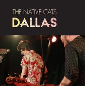 Image of The Native Cats - Dallas LP