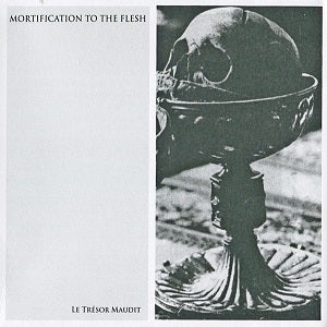 Image of [FME1] Mortification To The Flesh - Le Trésor Maudit CD