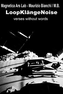 Image of [FM19] Magnetica Ars Lab / Maurizio Bianchi - LoopKlängeNoise : Verses Without Words CD